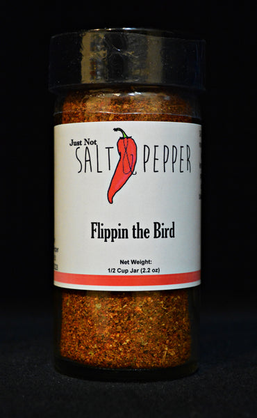 Just Not Salt & Pepper - Flippin the Bird