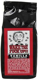 Wake The Fu*k Up!!! Extra Strong Coffee Vanilla