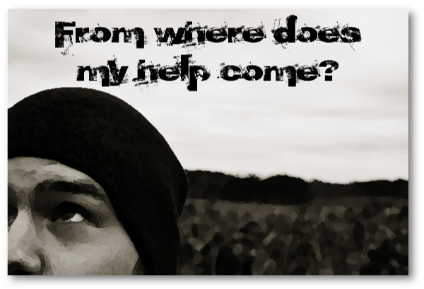 From Where Does Our Help Come?