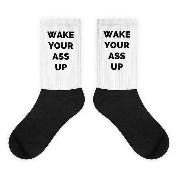 WAKE YOUR ASS UP SOCKS