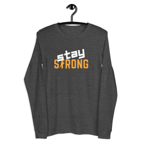 Stay Strong Long Sleeve