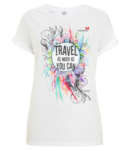 "Tshirt Travel Edition ""Travel as much as you can"""