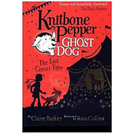 Knitbone Pepper Ghost Dog: The Last Circus Tiger - Adams Attic