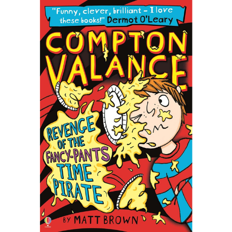 Usborne Compton Valance: Revenge of the Fancy-Pants Time Pirate - Adams Attic