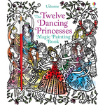 Usborne The Twelve Dancing Princesses Magic Painting Book - Adams Attic