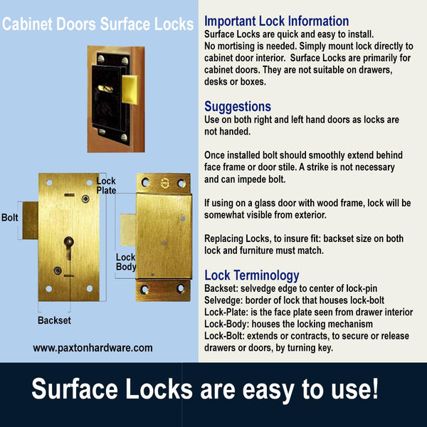 Surface Locks are easy to install, use on furniture and cabinet doors