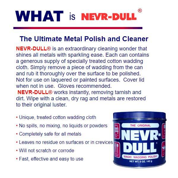 Nevr-Dull the ultimate metal polish and cleaner