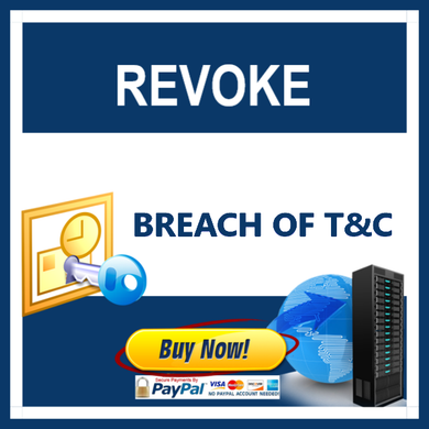 Revoke - Breach of Terms and Conditions