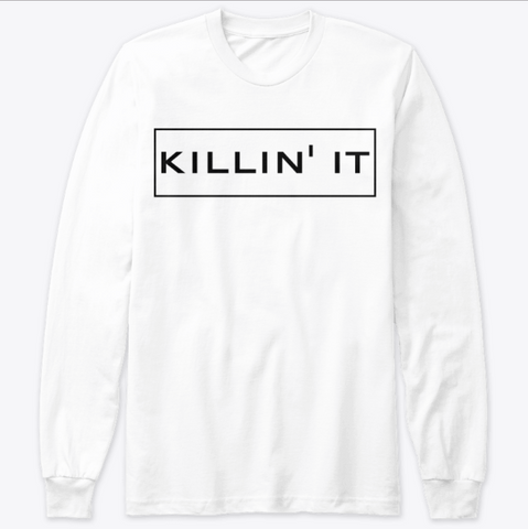 Killin' It Streetwear Sweathsirt