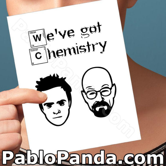We ve Got Chemistry - SocialShambles.com