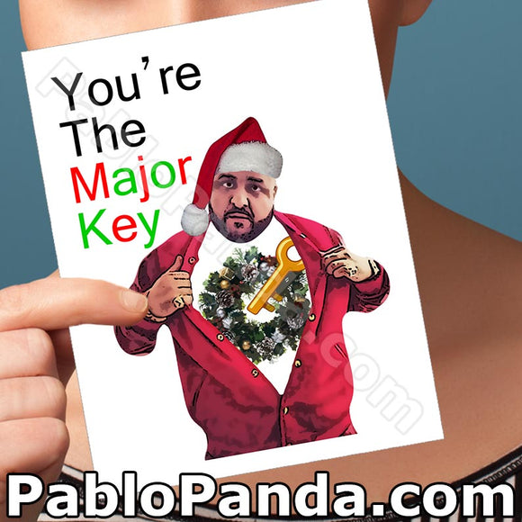 You're The Major Key - SocialShambles.com