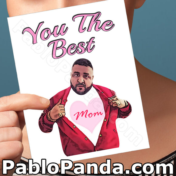 You The Best Mom - SocialShambles.com