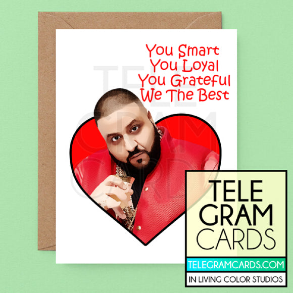 DJ Khaled [ILCS-001A-GEN] You Smart You Loyal You Grateful We The Best - SocialShambles.com
