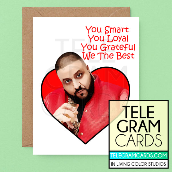 DJ Khaled [ILCS-001A-GEN] You Smart You Loyal You Grateful We The Best