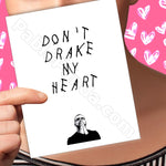 Don't Drake My Heart