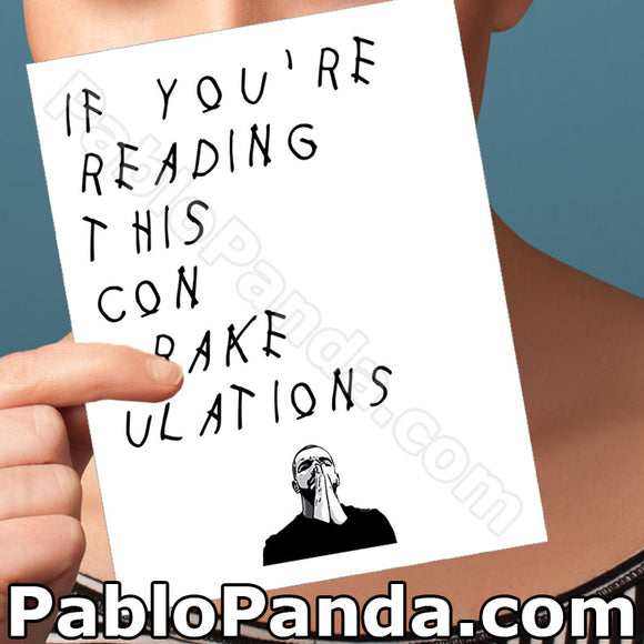 If You're Reading This Con Drake Ulations - SocialShambles.com