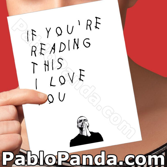 If You're Reading This I Love You - SocialShambles.com