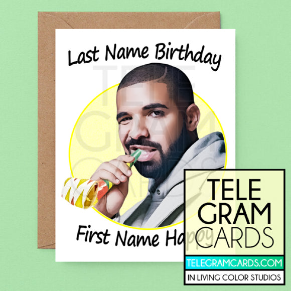 Drake [ILCS-001B-HBD] Last Name Birthday First Name Happy - SocialShambles.com