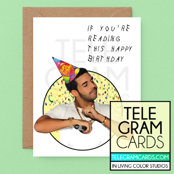 Drake [ILCS-002A-HBD] If You're Reading This Happy Birthday - SocialShambles.com