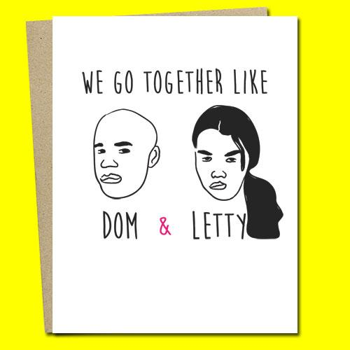 We Go Together Like Dom & Letty