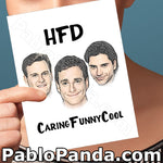 HFD Caring Funny Cool