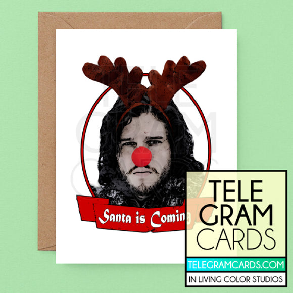 GOT (Jon Snow) [ILCS-001B-XMS] Santa is Coming (Rudolph) - SocialShambles.com