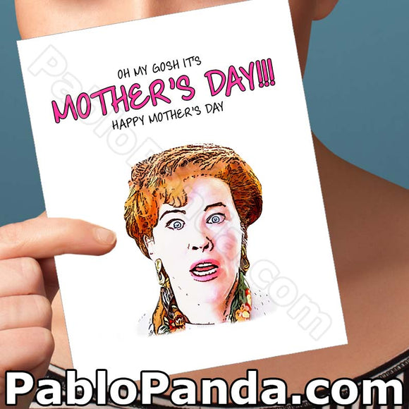 Oh My Gosh It's Mother's Day Happy Mother's Day - SocialShambles.com