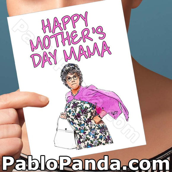Happy Mother's Day Mama - SocialShambles.com