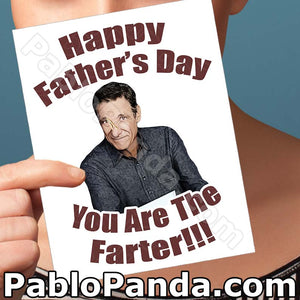 Happy Father's Day You Are The Farter - SocialShambles.com
