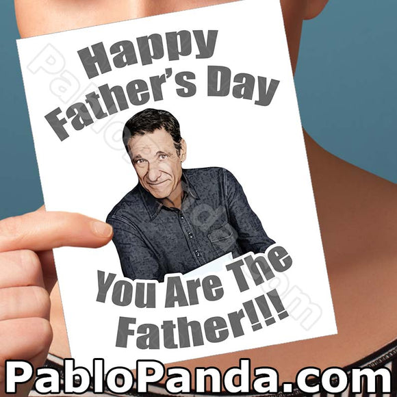 Happy Father's Day You Are The Father - SocialShambles.com