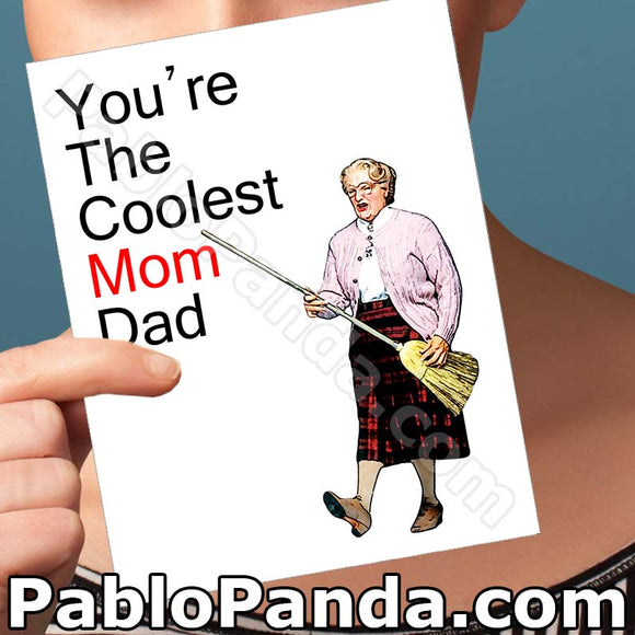 You're The Coolest Mom Dad - SocialShambles.com