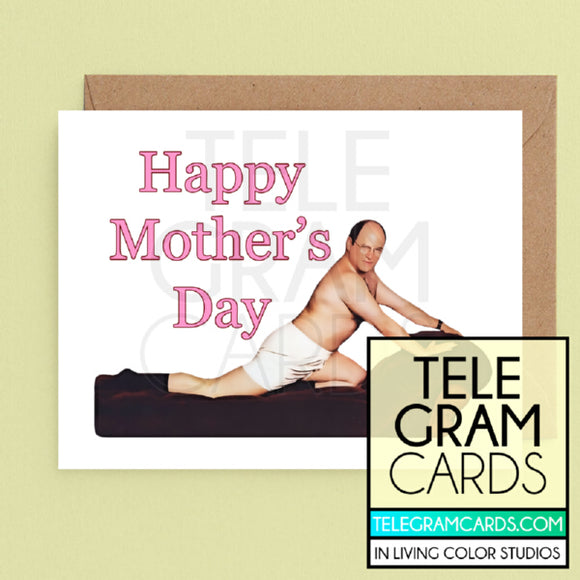 Seinfeld (George Costanza) [ILCS-001E-MOM] Happy Mother's Day - SocialShambles.com