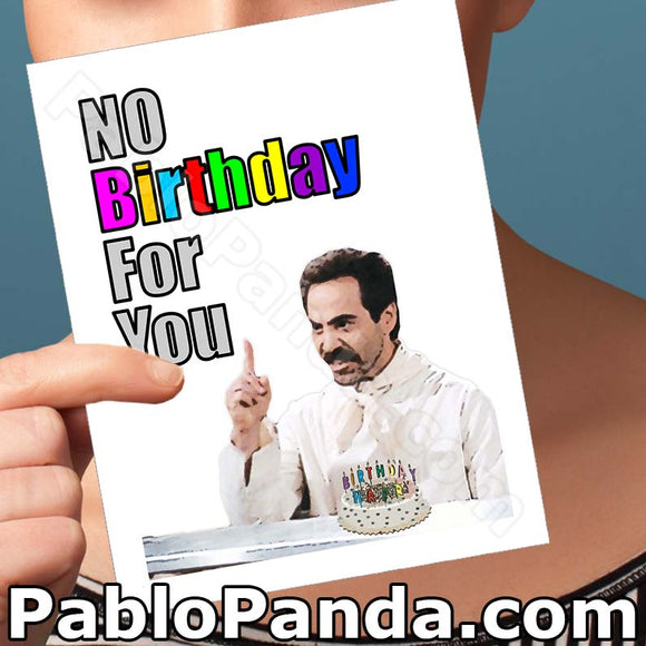No Birthday for You - SocialShambles.com