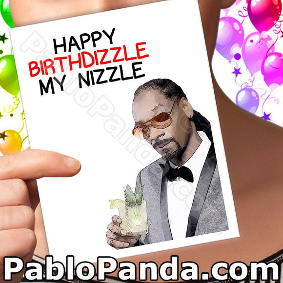 Happy Birthdizzle My Nizzle - SocialShambles.com