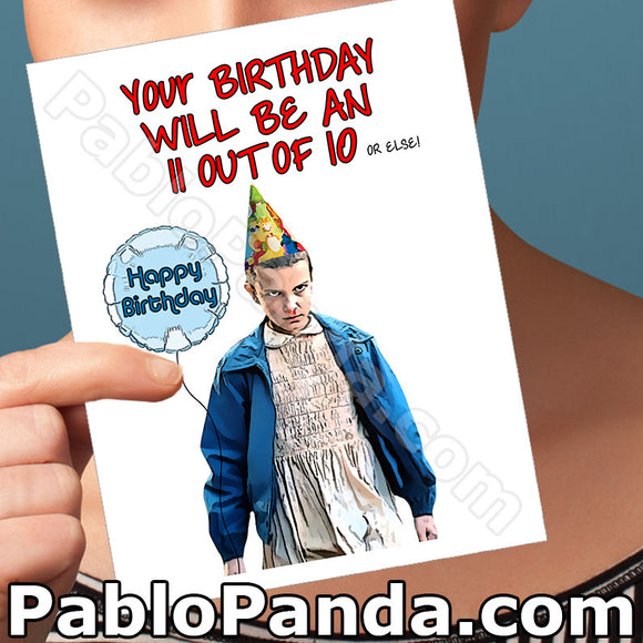 Your Birthday Will Be An 11 Out Of 10 Or Else - SocialShambles.com