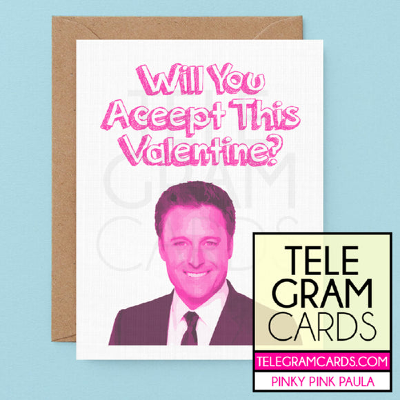 The Bachelor (Chris Harrison) [PPP-001P-VAL] Will You Accept This Valentine - SocialShambles.com