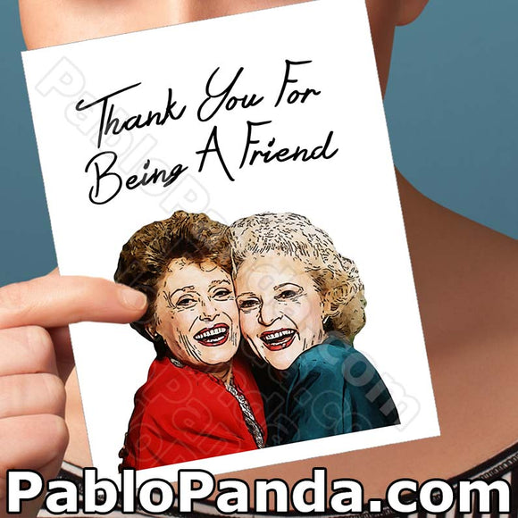 Thank You For Being A Friend - SocialShambles.com