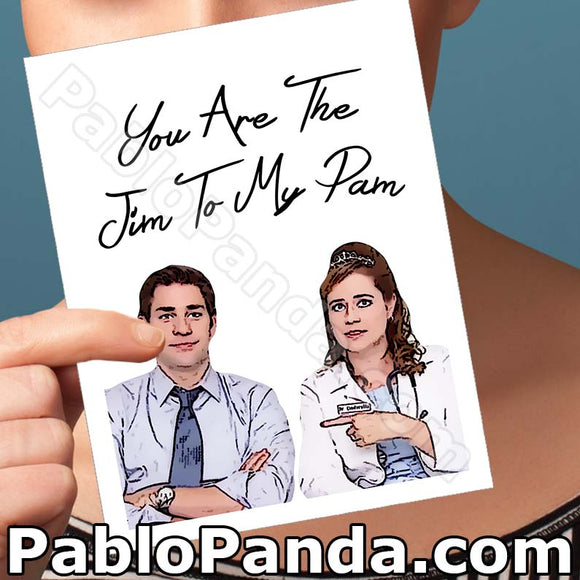 You Are The Jim to my Pam - SocialShambles.com