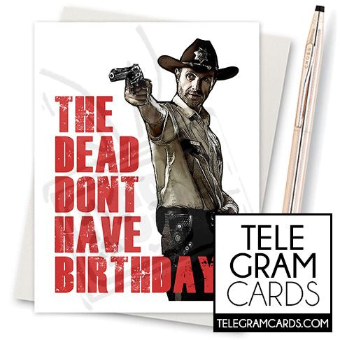 The Dead Don't Have Birthdays