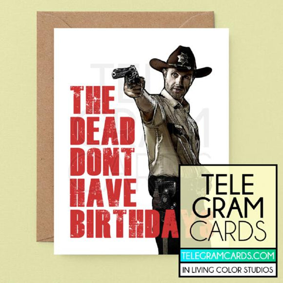 The Walking Dead (Rick Grimes) [ILCS-001A-HBD] The Dead Don't Have Birthdays - SocialShambles.com