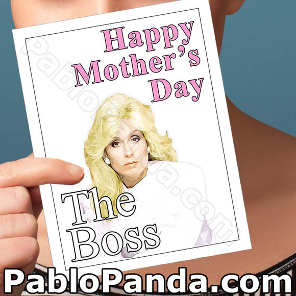 Happy Mother's Day The Boss - SocialShambles.com