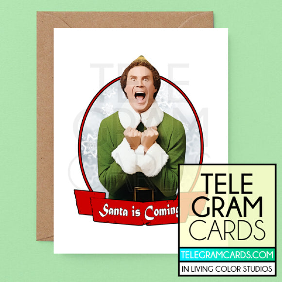 Will Ferrell (Elf) [ILCS-001A-XMS] Santa is Coming - SocialShambles.com