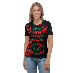 FEAR NEVER BEGINNING TO LIVE WOMEN'S T-SHIRT