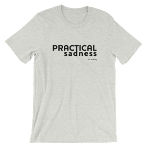Practical Sadness T-Shirt