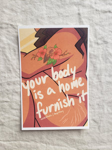Your Body is a Home Postcard / Print