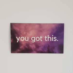 You Got This Magnet