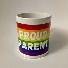 Load image into Gallery viewer, Proud Parent Coffee Mug