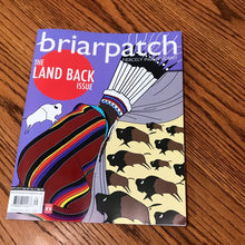 Load image into Gallery viewer, Briarpatch Magazine: The Land Back Issue