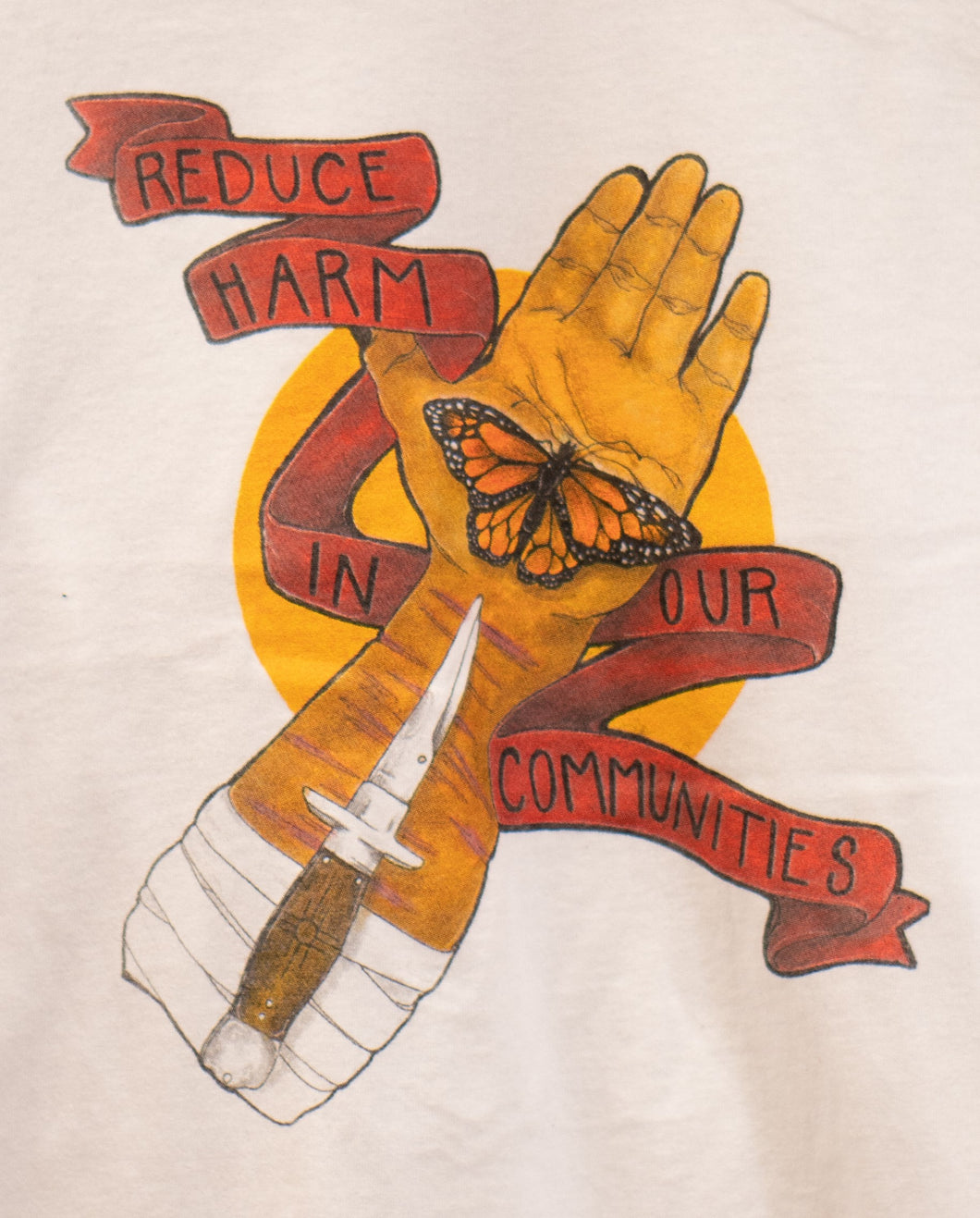 Reduce Harm In Our Communities T-Shirt