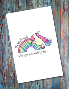 The World Who You Were Made To Be - Unicorn Greeting Card